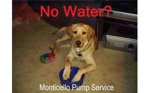 "Pet dog says ""Call Monticello Well Pump Services. I'm thirsty!"""